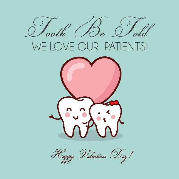 Tooth Be Told Happy Valentines Day Palo Alto